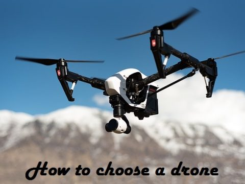 How to choose a drone